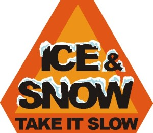 Ice and Snow, be safe and take it slow