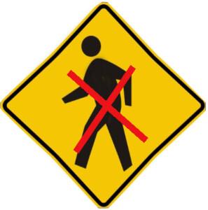 Do Not Walk - No Pedestrian Allowed